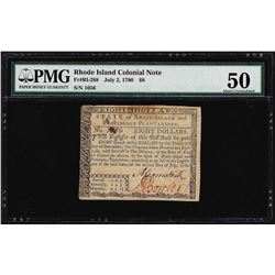 July 2, 1780 $8 Rhode Island Colonial Currency Note PMG About Uncirculated 50