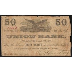 July 4, 1862 Fifty Cents Union Bank Obsolete Note