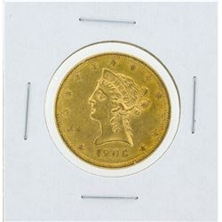 1906 $10 Liberty Head Eagle Gold Coin
