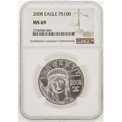 2008 $100 American Eagle Platinum Coin NGC MS69