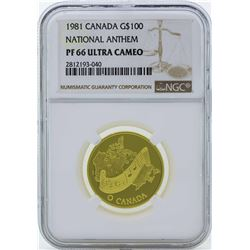 1981 Canada $100 National Anthem Gold Coin NGC PF66 Ultra Cameo