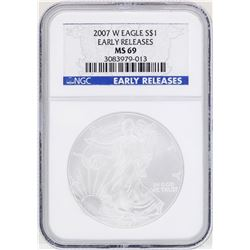 2007-W $1 American Silver Eagle Coin NGC MS69 Early Releases