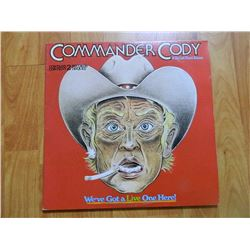 VINYL RECORD - COMMANDER CODY - WE'VE GOTTA LIVE ONE HERE - 2 LP'S - 2LS 2939- condition  - sleeve p