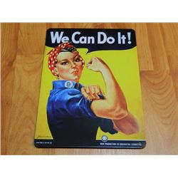 """METAL SIGN - 12 X 8"""" - WE CAN DO IT!"""