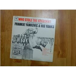 VINYL RECORD - WHO STOLE THE KEESHKA - FRANKIE YANKOVIC - CL 2001 - condition fair