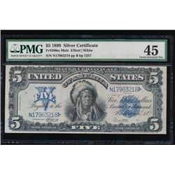 1899 $5 Chief Silver Certificate PMG 45