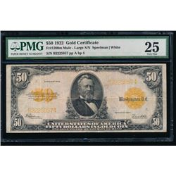 1922 $50 Large Gold Certificate PMG 25