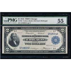1918 $2 Chicago Federal Reserve Bank Note PMG 55