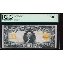 1906 $20 Large Gold Certificate PMG 58