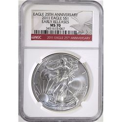 2011 25th ANNIV SILVER EAGLE, NGC MS-70 E.R.