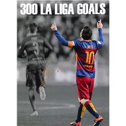 "Lionel ""Leo"" Messi Signed Barcelona ""300 LA Liga Goals"" 12x16 Photo (Messi COA)"