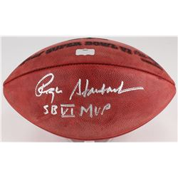 "Roger Staubach Signed Super Bowl VI NFL Official Game Ball Inscribed ""SB VI MVP"" (Radtke COA)"