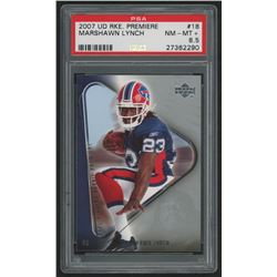 2007 Upper Deck Rookie Premiere #18 Marshawn Lynch (PSA 8.5)