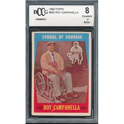 1959 Topps #550 Roy Campanella / Symbol of Courage (BCCG 8)