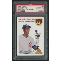 2006 Topps Rookie of the Week #4 Ernie Banks (PSA 10)