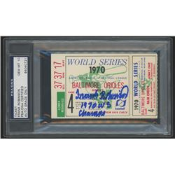 "Frank Robinson Signed 1970 World Series Game 4 Ticket Stub Inscribed ""1970 WS Champs"" (PSA Encapsula"