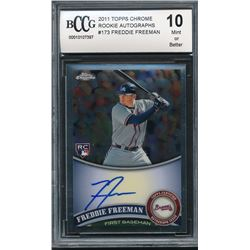 2011 Topps Chrome Rookie Autographs #173 Freddie Freeman (BCCG 10)