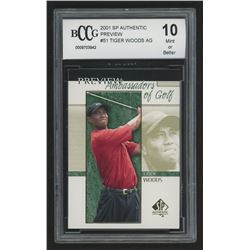 2001 SP Authentic Preview #51 Tiger Woods AG (BCCG 10)