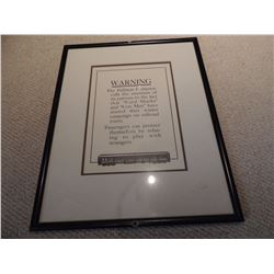 """Framed Warning Sign 13""""W x 16.5""""H $25 to $75"""