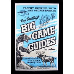 Original Ray Bentley Big Game Guides Movie Poster