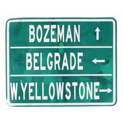 Southwest MT W.Yellowstone/Bozeman/Belgrade Sign