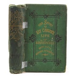 Story of Kit Carson's Life and Adventures 1873