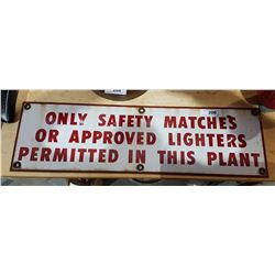 VINTAGE PORCELAIN SAFETY MATCHES & LIGHTERS SIGN