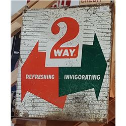 VINTAGE 2 WAY SODA TIN SIGN