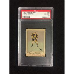 1951 PARKHURST #30 ADAM BROWN (EX-MT 6) PSA