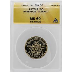 1975 Barbados 350th Anniversary $100 Gold Coin ANACS MS60 Details
