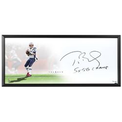 "Tom Brady Signed Patriots ""The Show"" 20"" x 46"" LE Custom Framed Lithograph Inscribed ""5x SB Champ"" ("