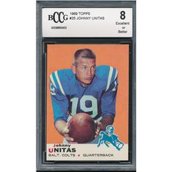 1969 Topps #25 Johnny Unitas (BCCG 8)