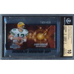 2005 Playoff Contenders Rookie Round Up #21 Aaron Rodgers #160/450 (BGS 10)