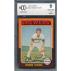 1975 Topps #223 Robin Yount RC (BCCG 9)