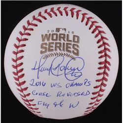 "Henry Blanco Signed Official 2016 World Series Baseball Inscribed ""16 WS Champs"", "" Curse Reversed"""