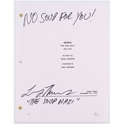 "Larry Thomas Signed ""Seinfeld"" The Soup Nazi Episode Full Script Inscribed ""No Soup For You!""  ""The"