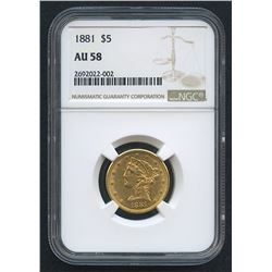 1881 $5 Liberty Head Half Eagle Gold Coin (NGC AU 58)