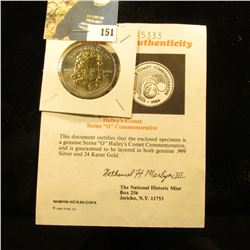 "Halley's Comet Series ""O"" Commemorative with certificate of Authenticity. Layered in both genuine .9"