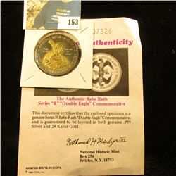 """Authentic Babe Ruth Series """"R""""  """"Double Eagle"""" Commemorative with certificate of Authenticity. Layer"""