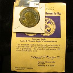 """American Eagle Series B """"Double Eagle"""" Commemorative with certificate of Authenticity. Layered in bo"""
