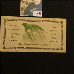 """REISSUED JUL 29 1933"", ""The George Junior Republic 50 Cents"", (Juvenile Delinquet Home) Rare scrip."