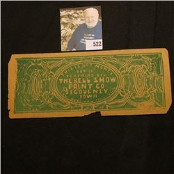 """""""This is Not Money But is to Remind You The Bell Show Print Co. Sigourney, Iowa…"""" Scrip (Bell was a"""