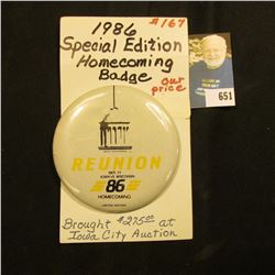 """3 3/8"""" 1986 Special Edition # 167 """"Reunion Oct. 11 Iowa Vs. Wisconsin 86 Homecoming Limited Edition"""""""