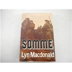 HARD COVER BOOK , TITLED SOMME BY: LYN MacDONALD