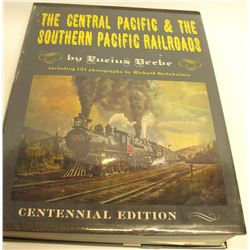 The Central Pacific & The Southern Pacific Railroads by Beebe