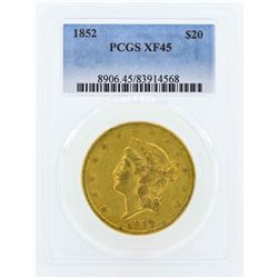 1852 $20 Liberty Head Double Eagle Gold Coin PCGS XF45
