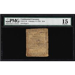 February 17, 1776 $1/6 Continental Currency Note PMG Choice Fine 15