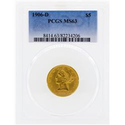 1906-D $5 Libertry Head Half Eagle Gold Coin PCGS MS63