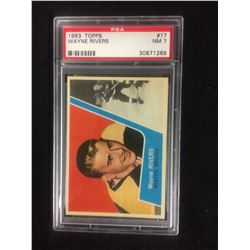 1963 TOPPS #17 WAYNE RIVERS (NM 7) PSA