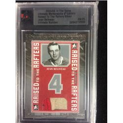 2005/06 IN THE GAME ULTIMATE MEMORABILIA 6TH EDITION RAISED TO THE RAFTERS SILVER JEAN BELIVEAU